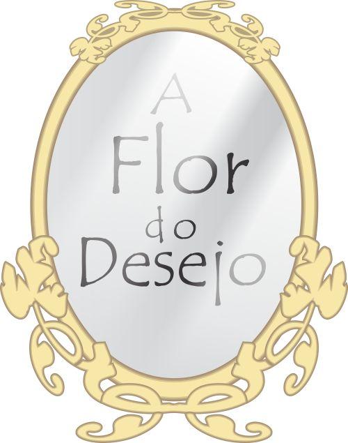 A Flor do Desejo - corpo texto RP
